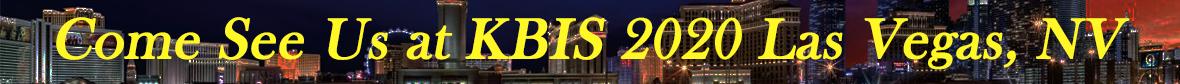 Come See Us at KBIS 2020 Las Vegas, NV