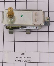 1286 3 VOLT VALVE - NEW HSI SYSTEM